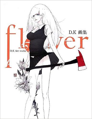 flower d k画集 d k 本 通販 amazon