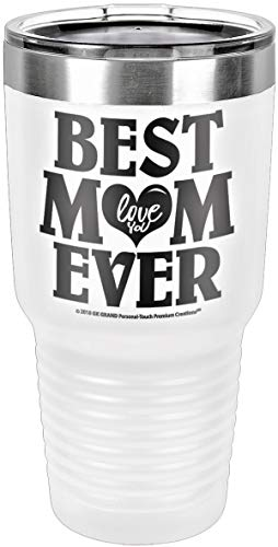 "GIFT FOR MOM – ""BEST MOM EVER - LOVE YOU"" GK Grand Engraved Stainless Steel Vacuum Insulated Tumbler Travel Coffee Mug Hot & Cold Drink Wine Mothers Day Birthday Christmas (White, 30oz) by GK Grand Personal-Touch Premium Creations"