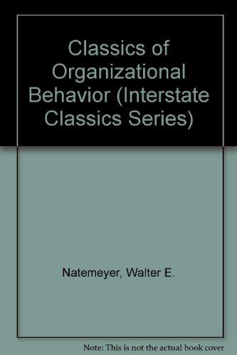 Classics of Organizational Behavior (Interstate Classics Series)
