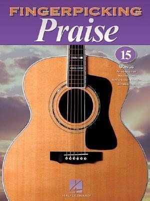 [(Fingerpicking Praise )] [Author: Hal Leonard Publishing Corporation] [Dec-2006] ()