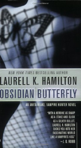Obsidian Butterfly - Book #9 of the Anita Blake, Vampire Hunter