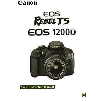 amazon com canon eos rebel t5 basic instruction manual camera rh amazon com Canon EOS Rebel T1i canon rebel t1i instruction manual