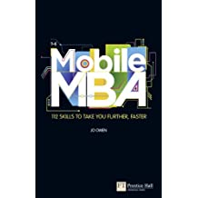 Mobile MBA: 112 Skills to Take You Further, Faster