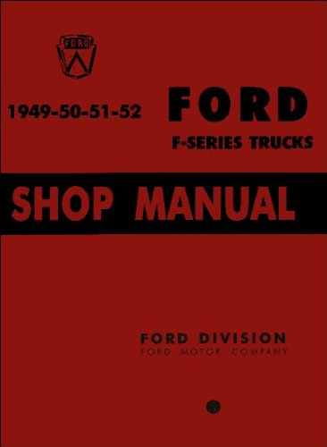 1949-52 Ford Truck Service Shop Repair Manual (with Decal) (Ford Heavy Truck)