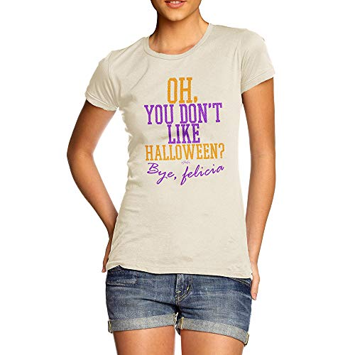 TWISTED ENVY Funny T Shirts for Mum You Don't Like Halloween Small -
