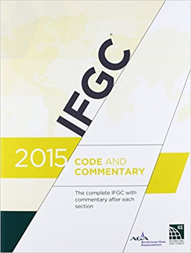 2015 International Fuel Gas Code Commentary 1st Edition