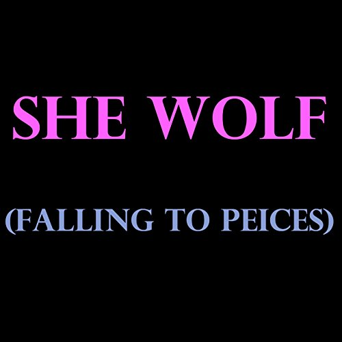 She Wolf (Falling to Pieces) - Single [Clean]