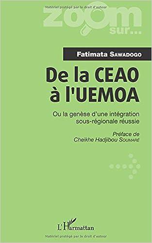 Book De la CEAO à l'UEMOA: Ou la genèse d'une intégration sous-régionale réussie