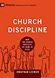 Church Discipline: How the Church Protects the Name of Jesus (9Marks: Buliding Healthy Churches)