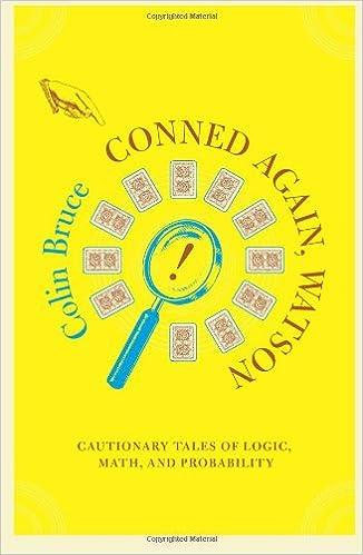 Amazon.com: Conned Again, Watson! Cautionary Tales of Logic, Math ...