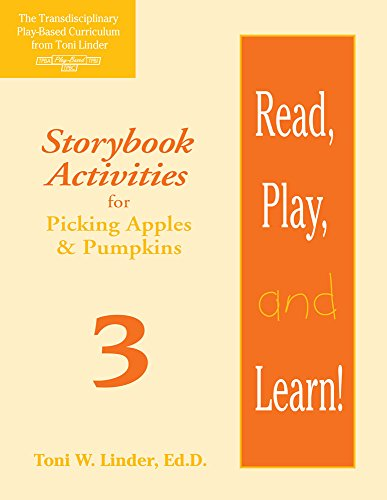 Read, Play, and Learn!® Module 3: Storybook Activities for Picking Apples & Pumpkins