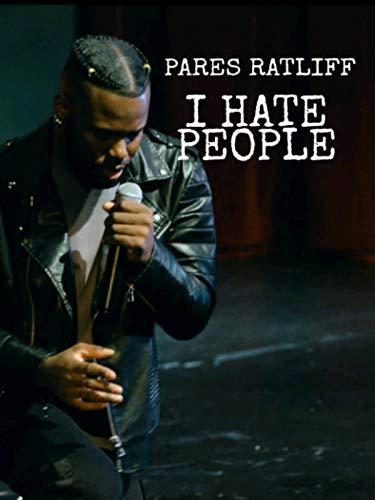 Pares Ratliff: I Hate People