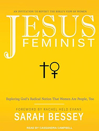 Jesus Feminist: An Invitation to Revisit the Bible's View of Women