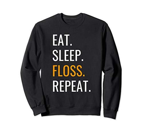 Eat Sleep Floss Repeat Sweatshirt ()