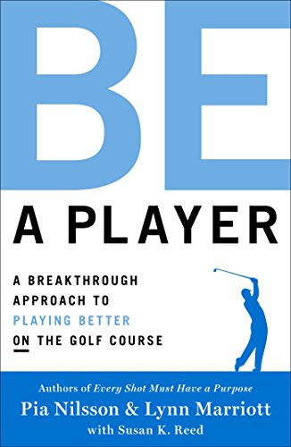 Amazon be a player a breakthrough approach to playing better be a player a breakthrough approach to playing better on the golf course by fandeluxe Choice Image