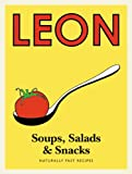 Leon Soups, Salads and Snacks, , 184091632X