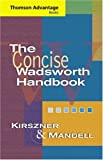 Cengage Advantage Books: The Concise Wadsworth Handbook (Thomson Advantage Books), Laurie G. Kirszner, Stephen R. Mandell, 141301030X