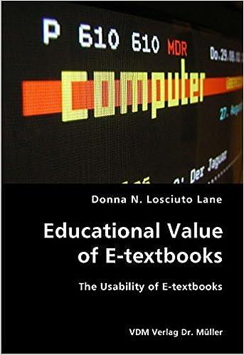 Donna N. Losciuto Lane - Educational Value Of E-textbooks- The Usability Of E-textbooks