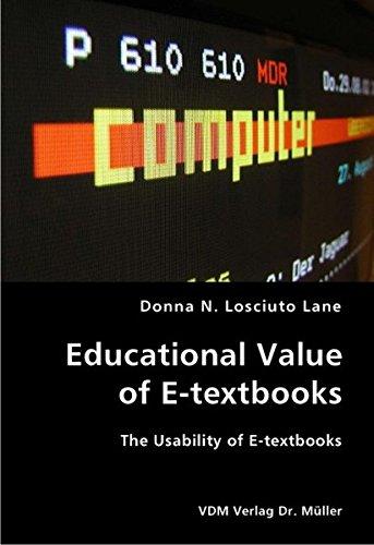 Educational Value of E-textbooks- The Usability of E-textbooks