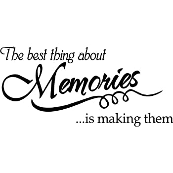 Charmant The Best Thing About Memories Is Making Them Wall Quote Wall Decals Wall  Decals Quotes