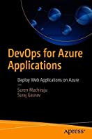 DevOps for Azure Applications: Deploy Web Applications on Azure Front Cover