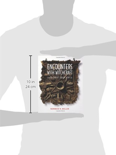 Encounters with Witchcraft: Field Notes from Africa: Norman