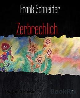 Amazoncom Zerbrechlich German Edition Ebook Frank
