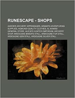 Runescape Shops Aarons Archery Appendages Aemads Adventuring