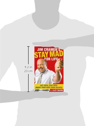 jim cramer s stay mad for life get rich stay rich make