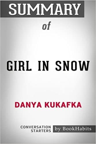Amazon com: Summary of Girl in Snow by Danya Kukafka
