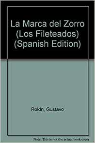 La Marca del Zorro (Los Fileteados) (Spanish Edition