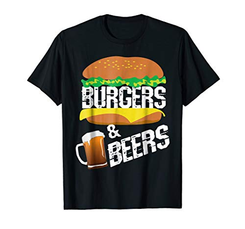 Burgers and Beers T Shirt for fans of Hamburgers and - Burger Beer