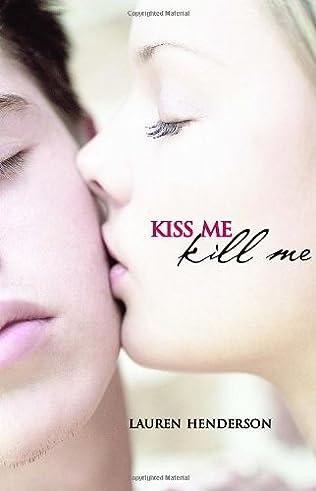 book cover of Kiss Me Kill Me