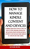 HOW TO MANAGE KINDLE CONTENT AND DEVICES
