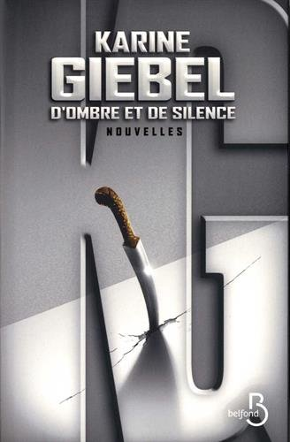D'ombre et de silence - Karine Giebel (2017)