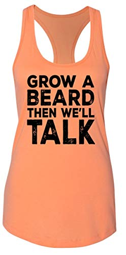 Ladies Tank Top Grow A Beard Then We'll Talk Light Orange 2XL