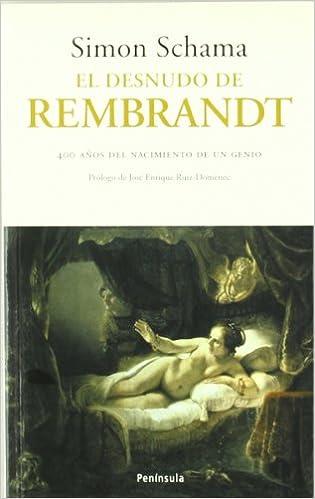 el desnudo de rembrandt spanish edition