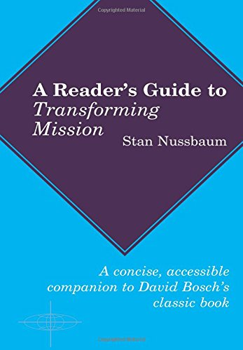 Read Online Reader's Guide To Transforming Mission (American Society of Missiology Series) ebook