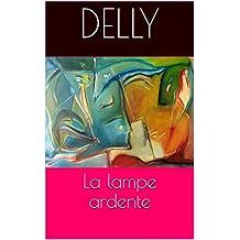 La lampe ardente (French Edition)