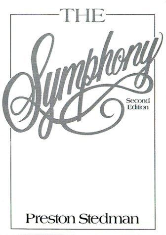 The Symphony (2nd Edition) by Preston Stedman (1992-04-05) (The Symphony Stedman compare prices)