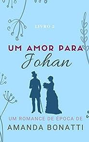 Um amor para Johan (Amores na França)