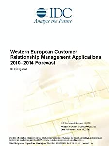 Western European Customer Relationship Management Applications 2010-2014 Forecast Bo Lykkegaard