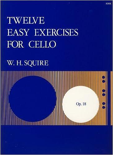 Book Twelve Easy Exercises for Cello Opus 18