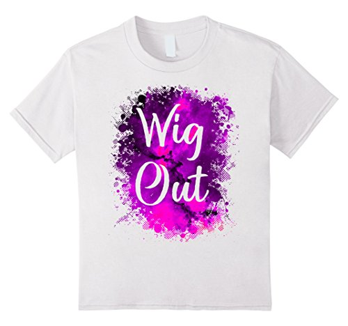 Kids Wig Out 80's Funny Slang Saying, Nostalgic Lingo Shirt 10 White (80's Wig Unisex)