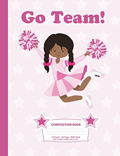 Composition Book: Wide Ruled - African American Cheerleader (4) - 140 Pages (70 Sheets) - 7.44