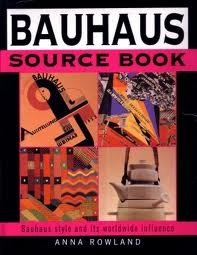 Bauhaus Source Book: Bauhaus Style and Its Worldwide Influence