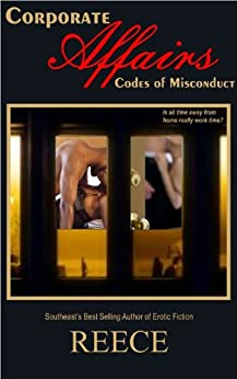 Corporate Affairs:  Codes of Misconduct (English Edition) de [Reece]