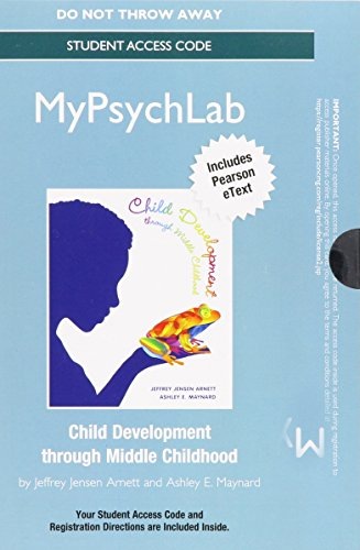 NEW MyLab Psychology  with eText -- Standalone Access Card -- for Child Development through Middle Childhood: A Cultural