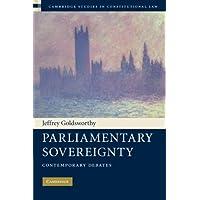 Parliamentary Sovereignty: Contemporary Debates: 1