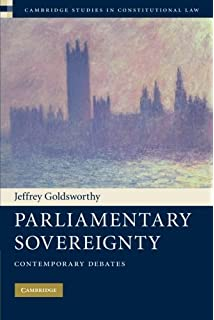 parliamentary sovereignty in the uk constitution hart studies in  parliamentary sovereignty contemporary debates cambridge studies in constitutional law